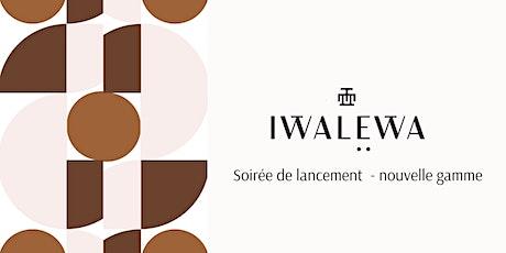 Soirée de lancement IWALEWA billets