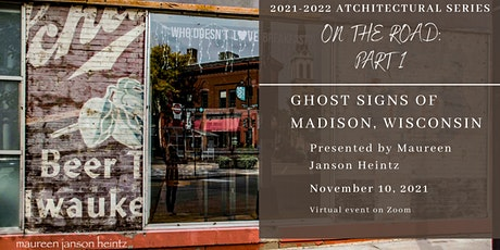 One The Road: Part 1, Ghost Signs of Madison, Wisconsin tickets
