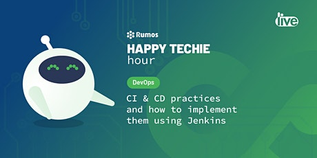 Happy Techie Hour: CI & CD practices and how to implement them with Jenkins ingressos