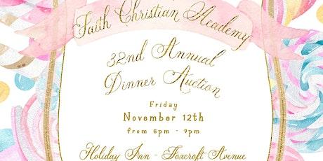 Faith Christian Academy's  32nd Annual Dinner Auction tickets