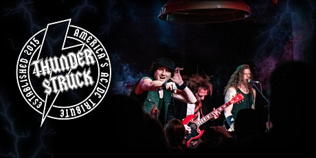 Thunderstruck - AC/DC Tribute Band tickets