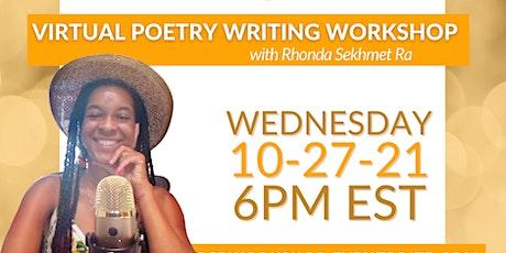 Poetry Writing Workshop with Rhonda Sekhmet Ra tickets