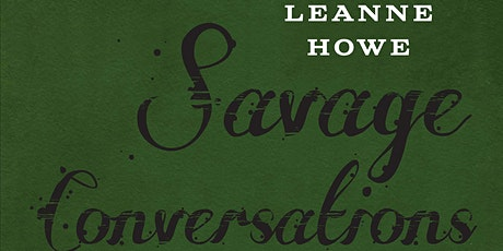 October Virtual Book Club - Savage Conversations by Leanne Howe tickets
