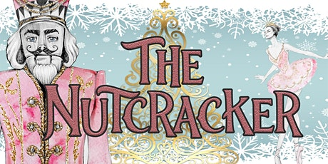 The Nutcracker Ballet - December 5th at 5pm tickets