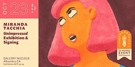 Unimpressed: Miranda Tacchia Exhibition & Book Launch tickets