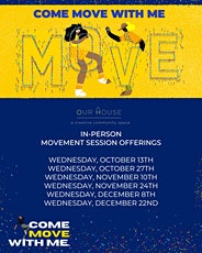 Come Move With Me tickets