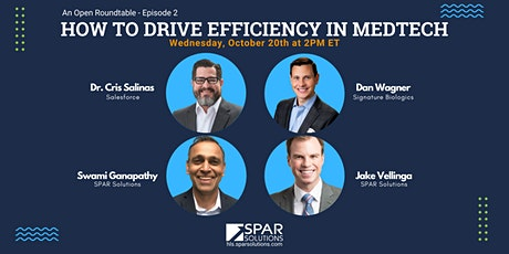 Open roundtable: How to  drive efficiency in Medtech tickets