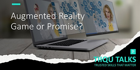 Augmented reality: game or promise? tickets