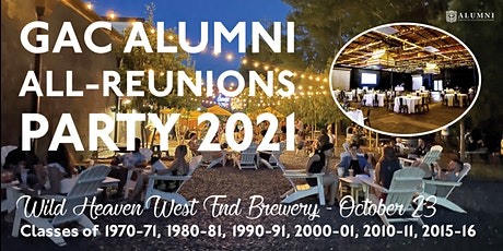 GAC Alumni All-Reunions Party 2021 tickets