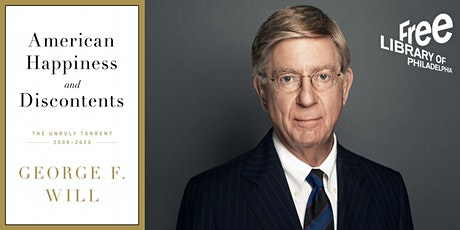 IN-PERSON - George F. Will | American Happiness and Discontents tickets