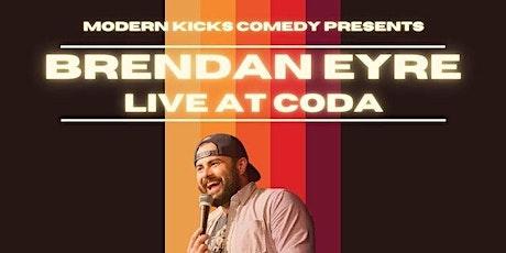 Brendan Eyre Live at CODA tickets