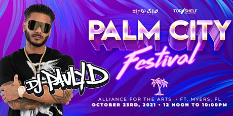 DJ PAULY D  • PALM CITY FESTIVAL • OCTOBER 23RD  @  ALLIANCE FOR THE ARTS tickets