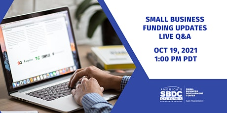 Small Business Funding Program Updates w/ live Q & A tickets