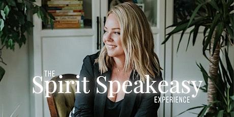 Spirit Speakeasy- An Evening With Spirit tickets