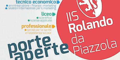 OPEN DAY liceo SCIENTIFICO - ROLANDO DA PIAZZOLA biglietti