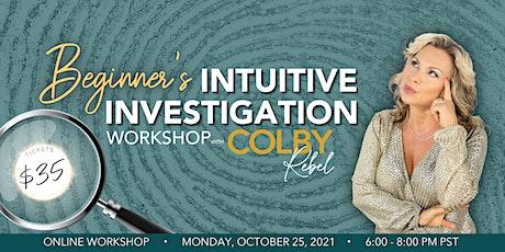 Beginner's Intuitive Investigation Workshop tickets