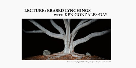 Lecture: Erased Lynchings with Ken Gonzales-Day tickets