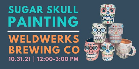 Sugar Skull Painting at WeldWerks Brewing Co tickets