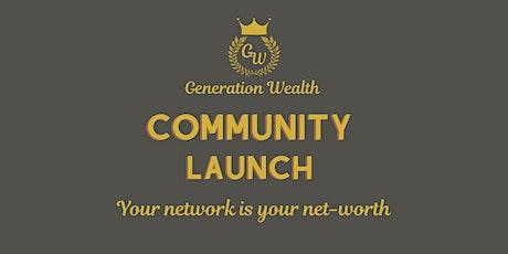 Generation Wealth Community Launch tickets