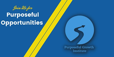 The Purposeful Growth Institute's Launch tickets