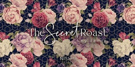 Secret Roast - by Jamie tickets