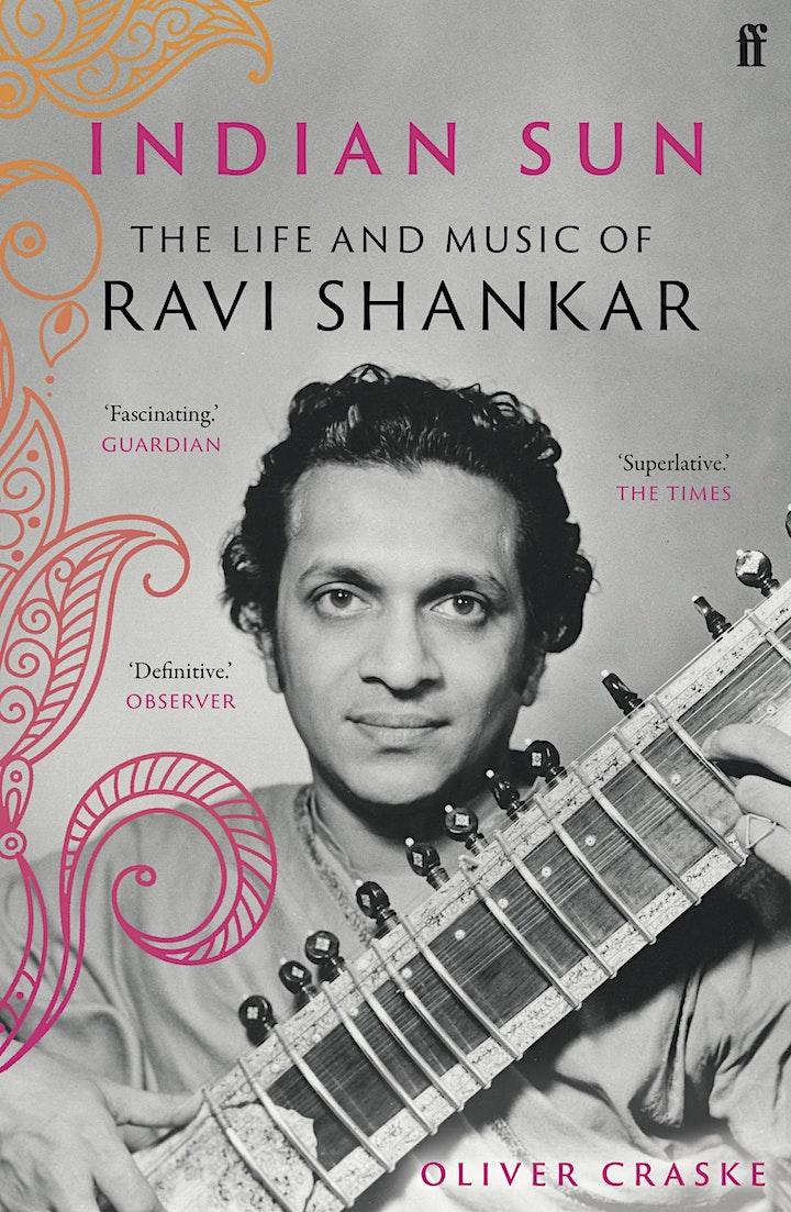 Indian Sun:  The Life and Music of Ravi Shankar - Oliver Craske & John Robb image