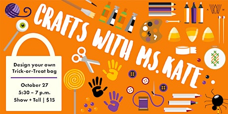 Crafts with Ms. Kate - Trick or Treat Bags tickets