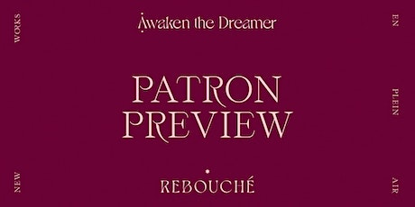 Patron Preview for Awaken the Dreamer: Paintings by Rebecca Rebouché tickets