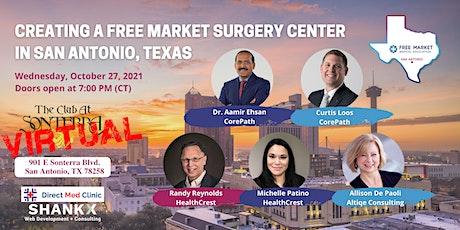 (Virtual) Creating a Free Market Surgery Center in San Antonio tickets