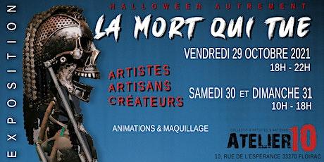 """Atelier10: Exposition """"La Mort qui Tue"""" billets"""