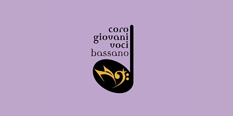 Canticoro 2021 - Bassano del Grappa (VI) biglietti