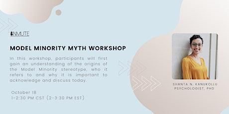 Model Minority Myth Workshop with Dr. Shanta Kanukollu tickets