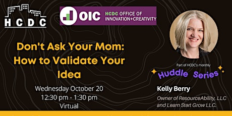 Don't Ask Your Mom: How to Validate Your Idea tickets