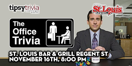 The Office Trivia - Nov 16th, 8:00pm - St. Louis Bar & Grill Regent St tickets
