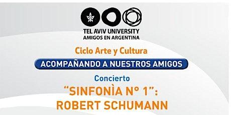 """Concierto:  """"SINFONÍA N° 1""""   ROBERT SCHUMANN entradas"""