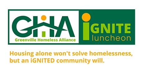 The Inaugural Ignite Luncheon from the Greenville Homeless Alliance tickets