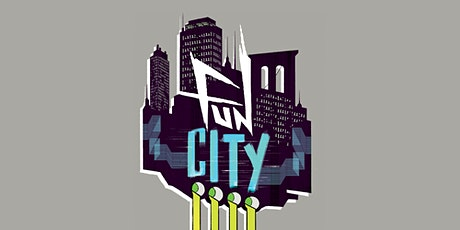 Fun City Live! Tabletop Role-Playing Game tickets