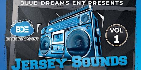 Blue Dreams Ent Presents Jersey Sounds Vol...1 tickets