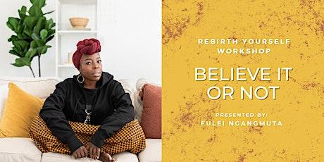 Believe It or Not Workshop tickets