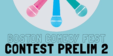 Boston Comedy Festival: Prelim Round 2 tickets