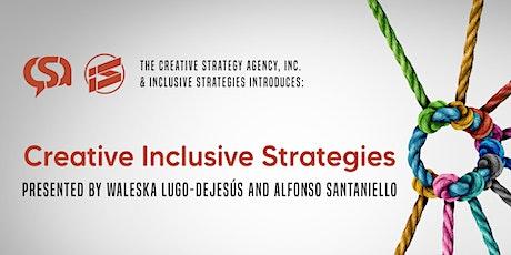 Creative Inclusive Strategies tickets
