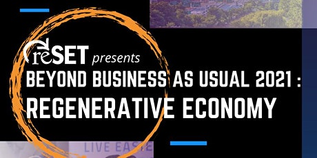 Beyond Business as Usual: Regenerative Economy tickets