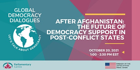 After Afghanistan: The Future of Democracy Support in Post-Conflict States tickets