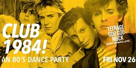 Club 1984 - An 80's Dance Party tickets