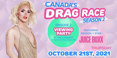 Canada's Drag Race - Viewing Party (Episode 2) with Juice Boxx @the Lookout tickets