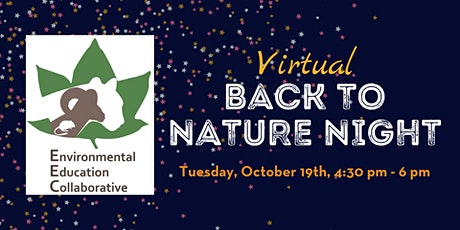 Environmental Education Collaborative - Back to Nature Night tickets
