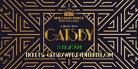 A Night With Gastby at William Price Distilling tickets