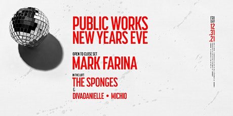 New Years Eve with Mark Farina, The Sponges, divaDanielle  & Michio tickets
