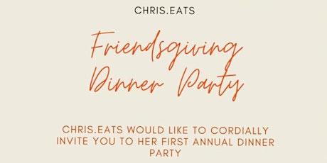 Chris.Eats Friendsgiving Dinner Party tickets