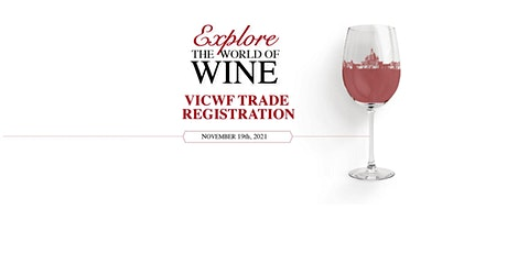 TRADE REGISTRATION & MASTER SEMINAR - Victoria International Wine Festival tickets
